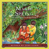 The Magic Spring and Other Stories for the Very Young