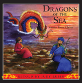 Dragons of the Sea:  Stories From China
